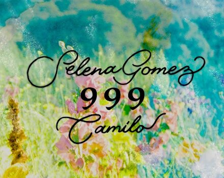 Selena Gomez, Camilo — 999