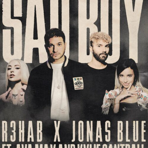 R3HAB & Jonas Blue - Sad Boy (feat. Ava Max, Kylie Cantrall)